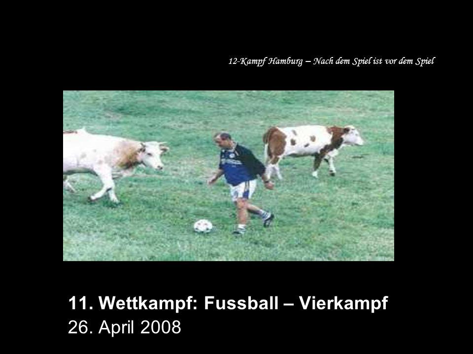 12-Kampf Hamburg – Nach dem Spiel ist vor dem Spiel 11.