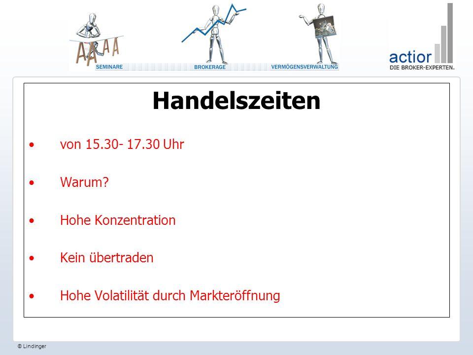 © Lindinger Handelszeiten von 15.30- 17.30 Uhr Warum.