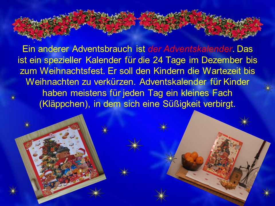 Der Lieblingstag von Kindern in Süddeutschland ist der Nikolaustag (der 6.