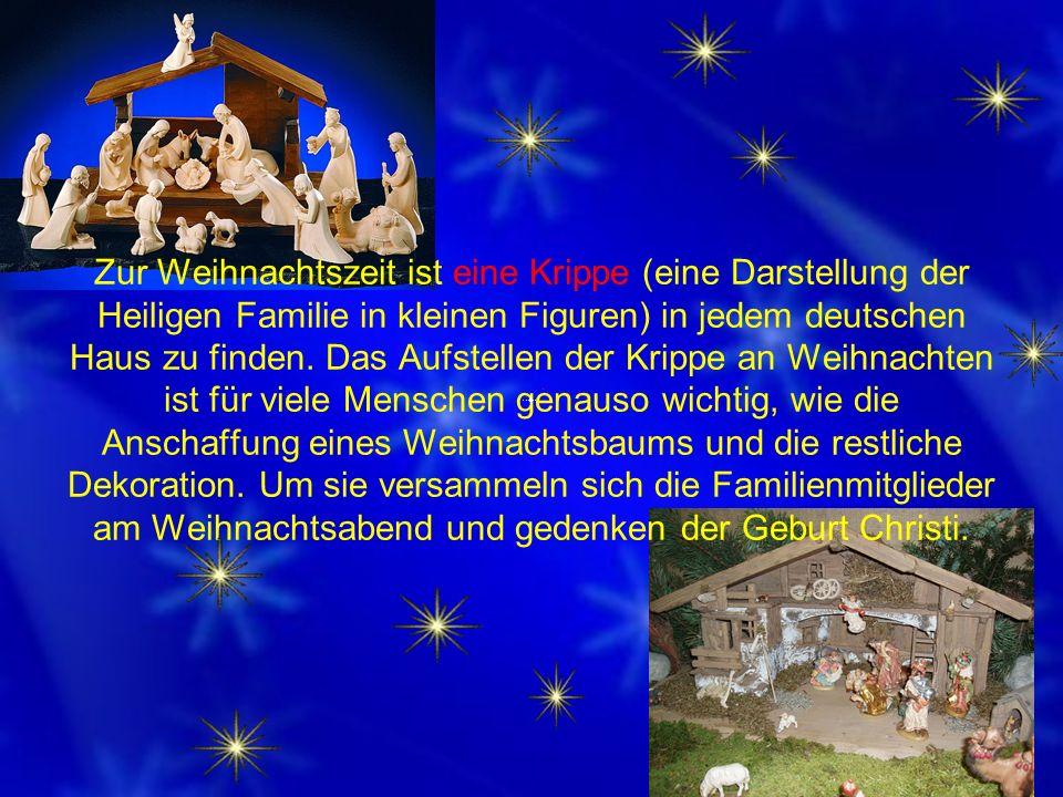 Zur Weihnachtszeit werden in vielen Orten Deutschlands Weihnachtsmärkte abgehalten, bei denen Kunsthandwerk, Weihnachtsdekoration und Geschenkartikel, aber auch regional und Wintertypische übliche Speisen und Getränke wie Lebkuchen oder Glühwein verkauft werden.