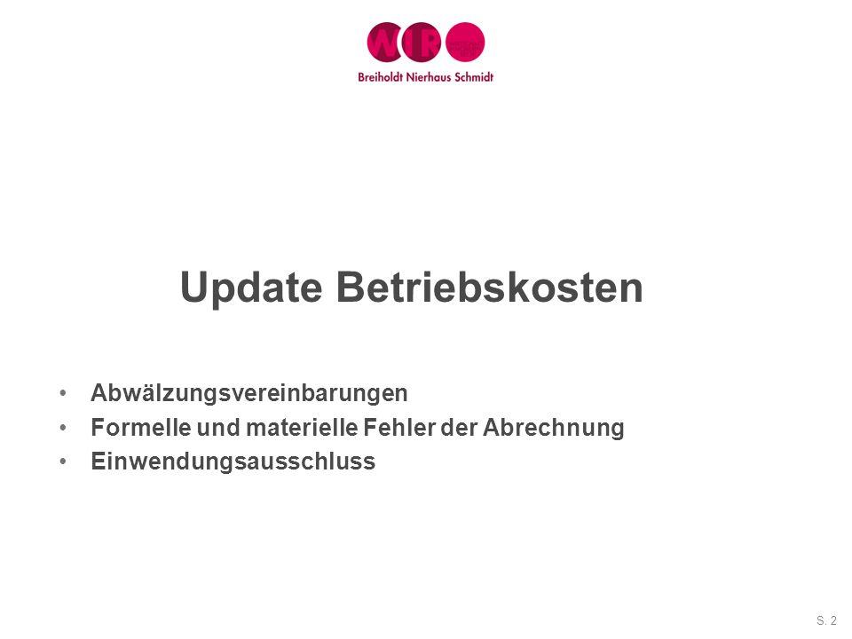 S. 2 Update Betriebskosten Abwälzungsvereinbarungen Formelle und materielle Fehler der Abrechnung Einwendungsausschluss