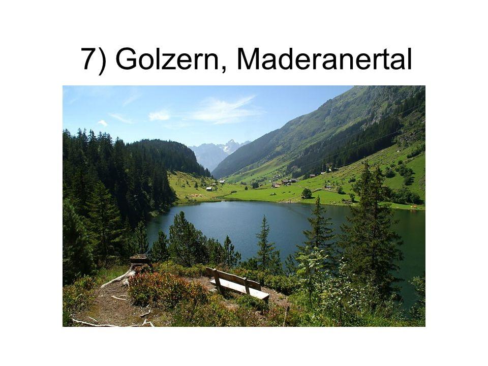 7) Golzern, Maderanertal