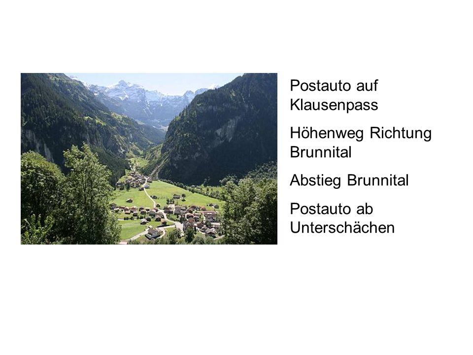 Postauto auf Klausenpass Höhenweg Richtung Brunnital Abstieg Brunnital Postauto ab Unterschächen