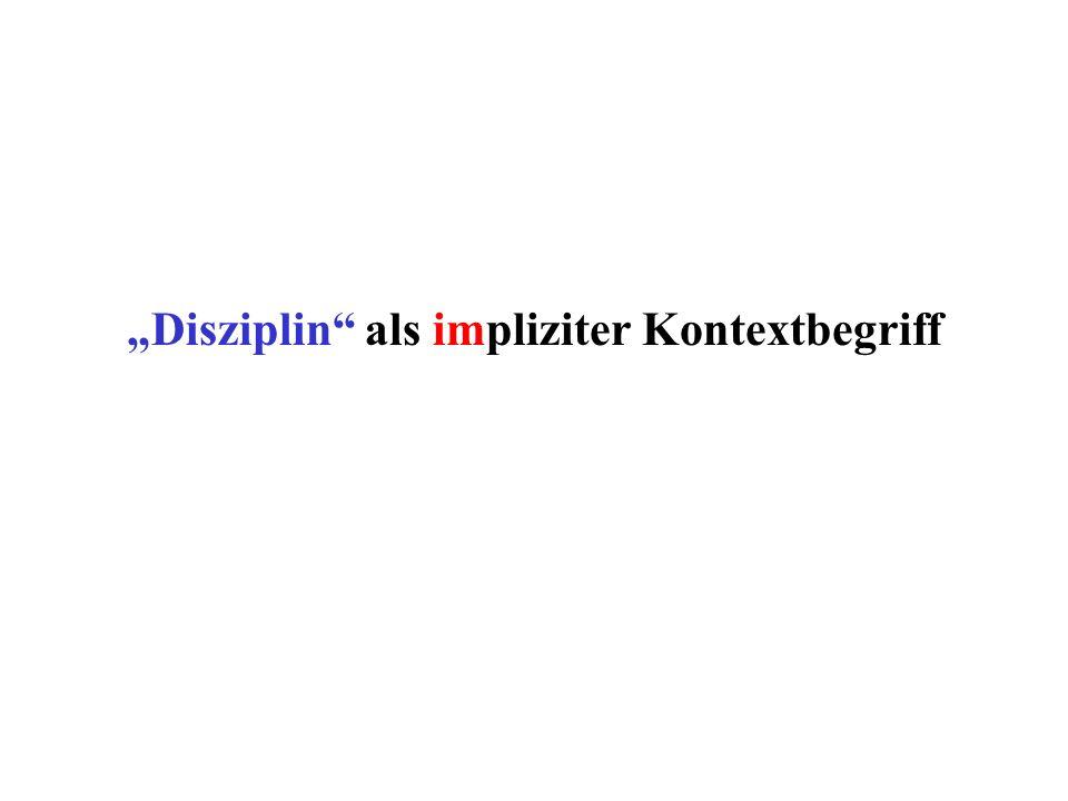 Disziplin als impliziter Kontextbegriff