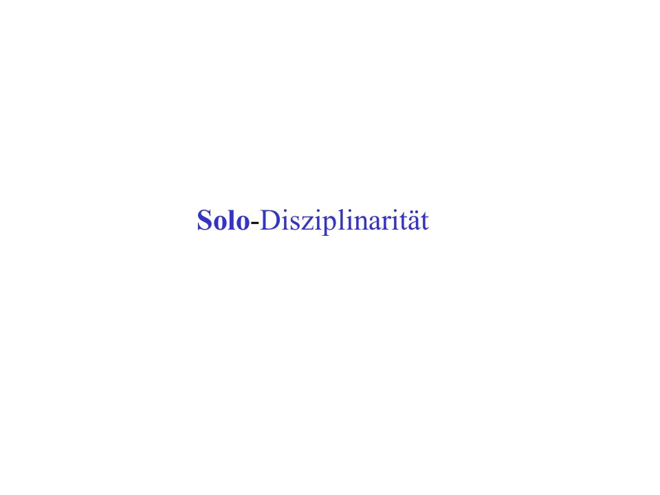 Solo-Disziplinarität