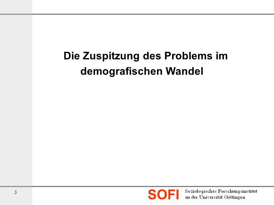 SOFI 3 Die Zuspitzung des Problems im demografischen Wandel