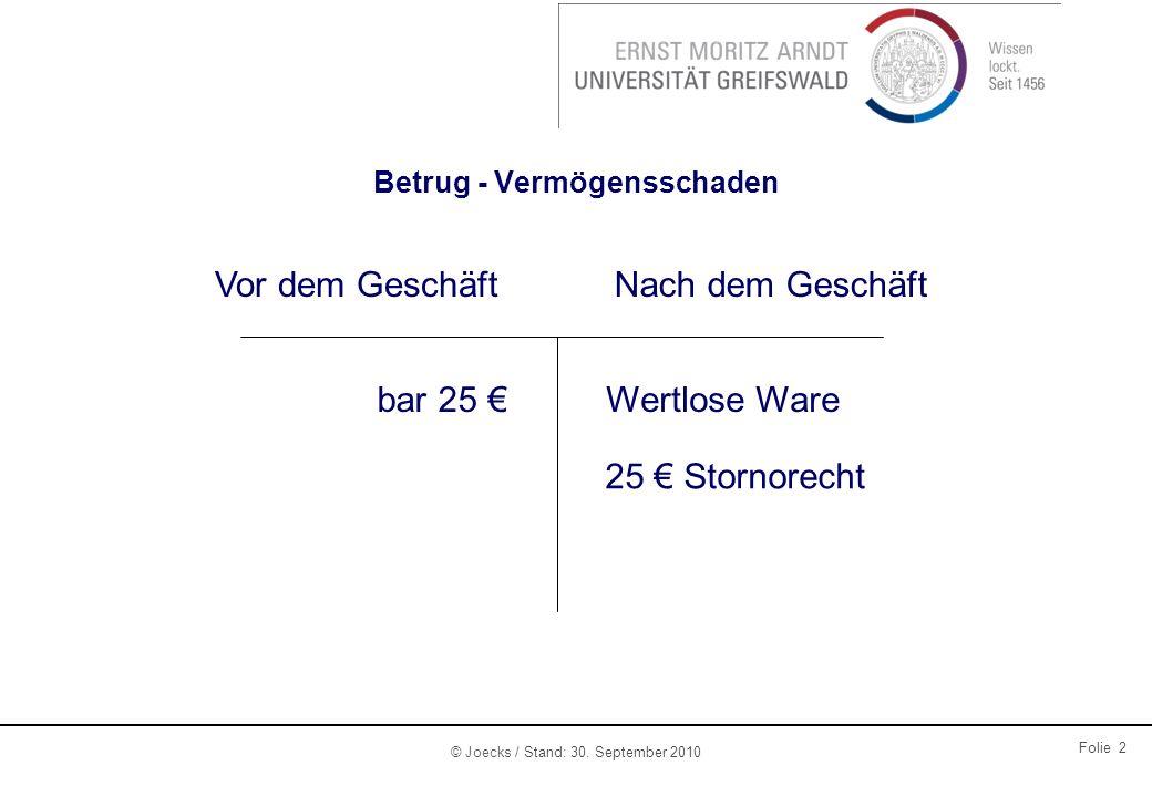 © Joecks / Stand: 30. September 2010 Folie 3 Normativ oder ökonomisch?