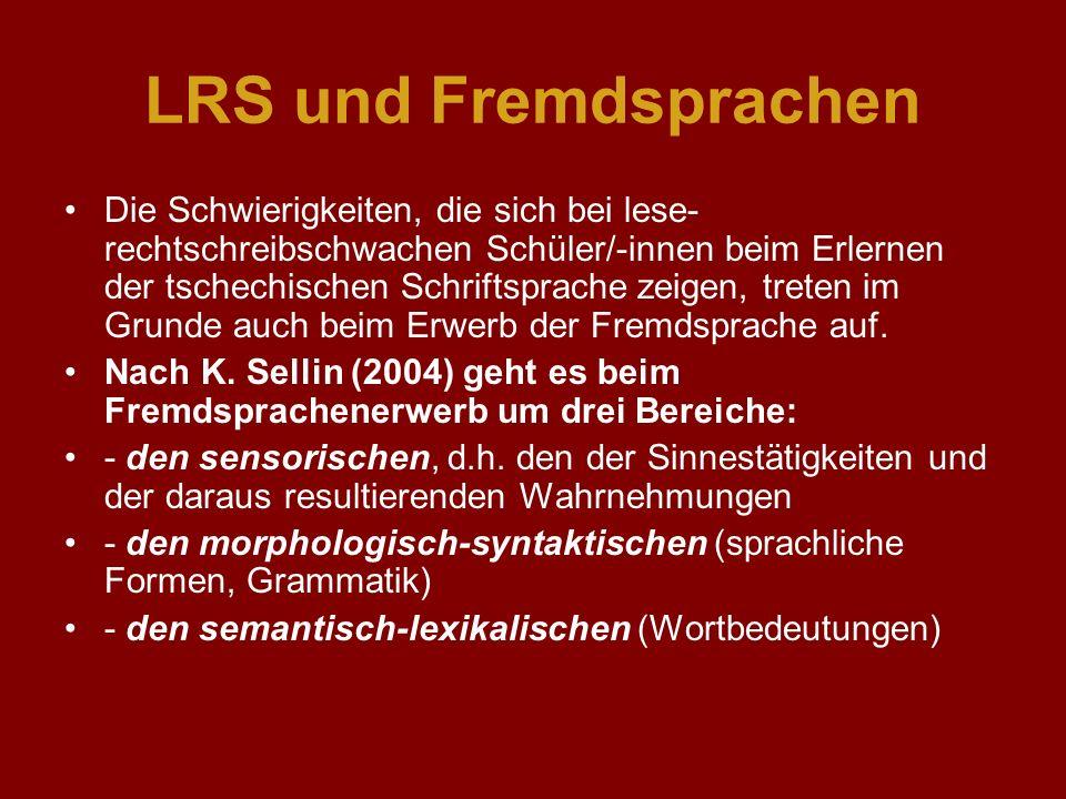 LRS und Fremdsprachen Die Schwierigkeiten, die sich bei lese- rechtschreibschwachen Schüler/-innen beim Erlernen der tschechischen Schriftsprache zeig
