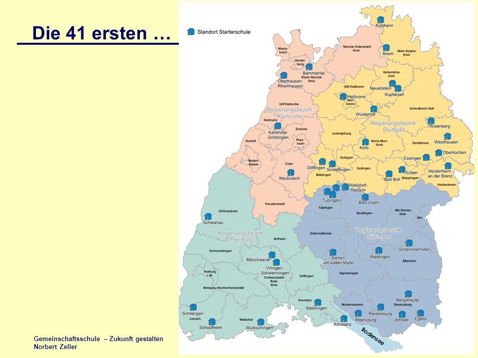 Folie 12 Gemeinschaftsschule – Zukunft gestalten Norbert Zeller Die 41 ersten …