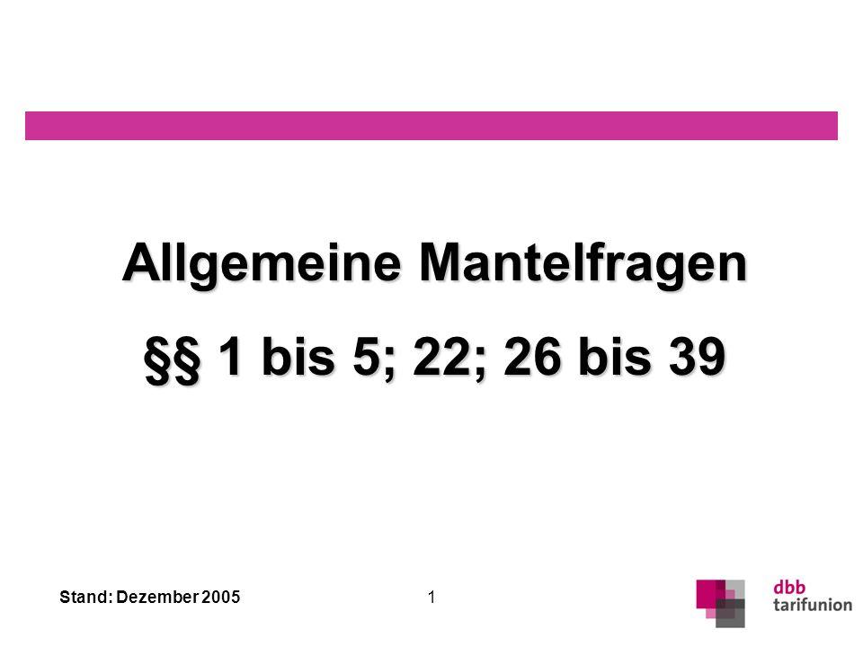 Stand: Dezember 2005 Seminar: Der neue Tarifvertrag des Öffentlichen Dienstes (TVöD) Vom 12. bis 14. Dezember 2005 im dbb forum siebengebirge in König