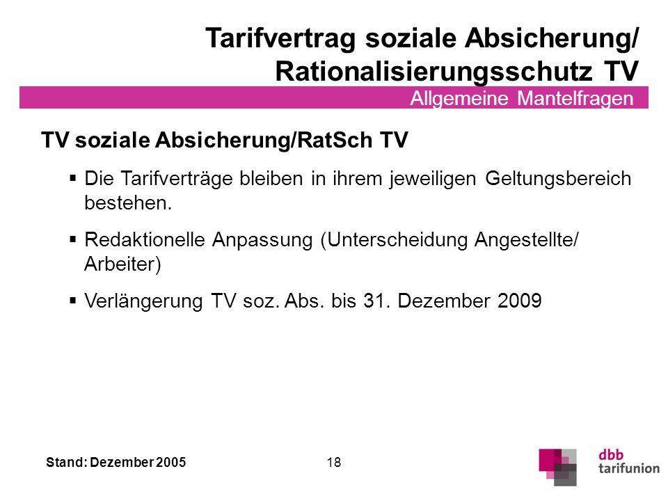 Stand: Dezember 2005 17 Allgemeine Mantelfragen Sonderurlaub/Arbeitsbefreiung Sonderurlaub (§ 28) Bei Vorliegen eines wichtigen Grundes unter Verzicht