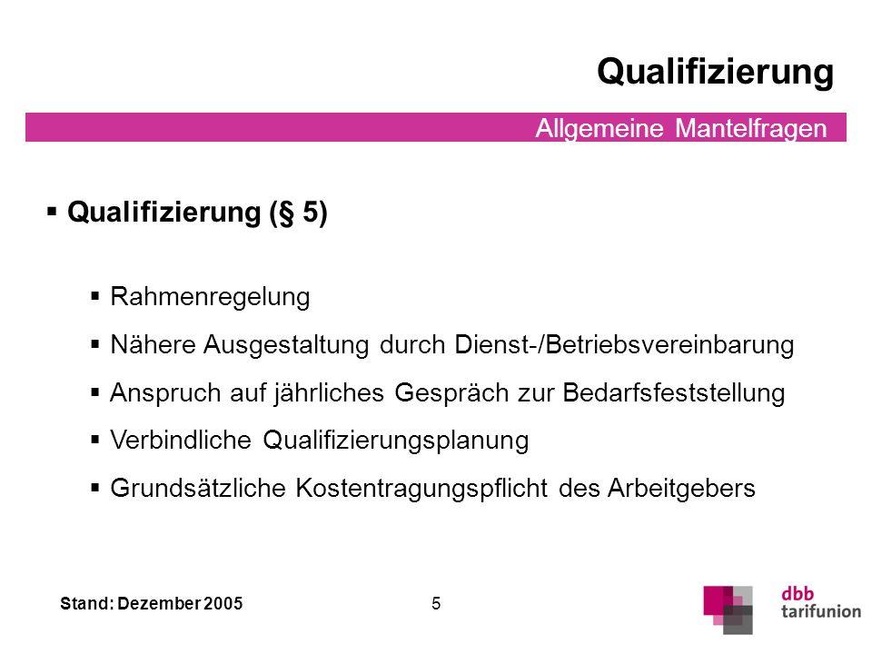 Stand: Dezember 2005 4 Allgemeine Mantelfragen Führung auf Zeit/Probe II Zuschlagsregelung bei Führung auf Zeit (§ 32 Abs. 3) gilt nur bei interner un