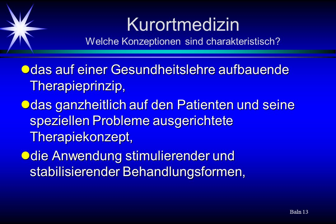Baln 13 Kurortmedizin Welche Konzeptionen sind charakteristisch.