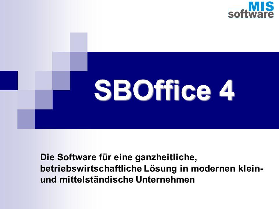 SBOffice 4 Die Software für eine ganzheitliche, betriebswirtschaftliche Lösung in modernen klein- und mittelständische Unternehmen