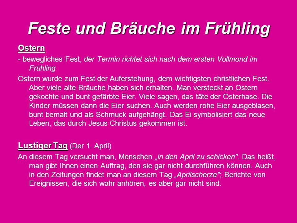 Feste und Bräuche im Frühling Walpurgisnacht Walpurgisnacht (In der Nacht vom 30.