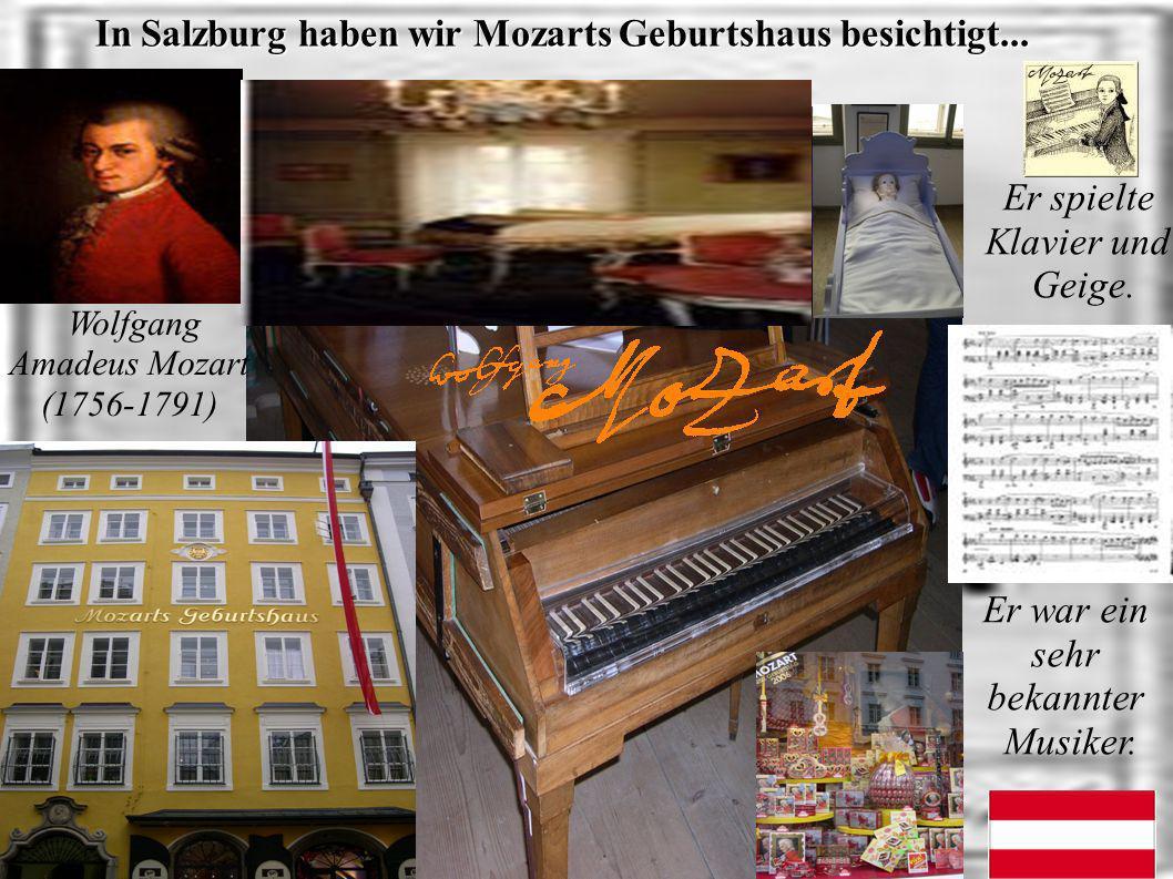 3-4 Mittwoch den 12. April: Tagesausflug nach Österreich,nach Salzburg: Heute, sind wir nach Österreich, nach Salzburg gefahren.