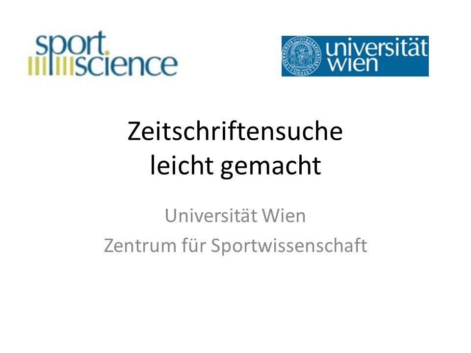 Zeitschriftensuche leicht gemacht Universität Wien Zentrum für Sportwissenschaft