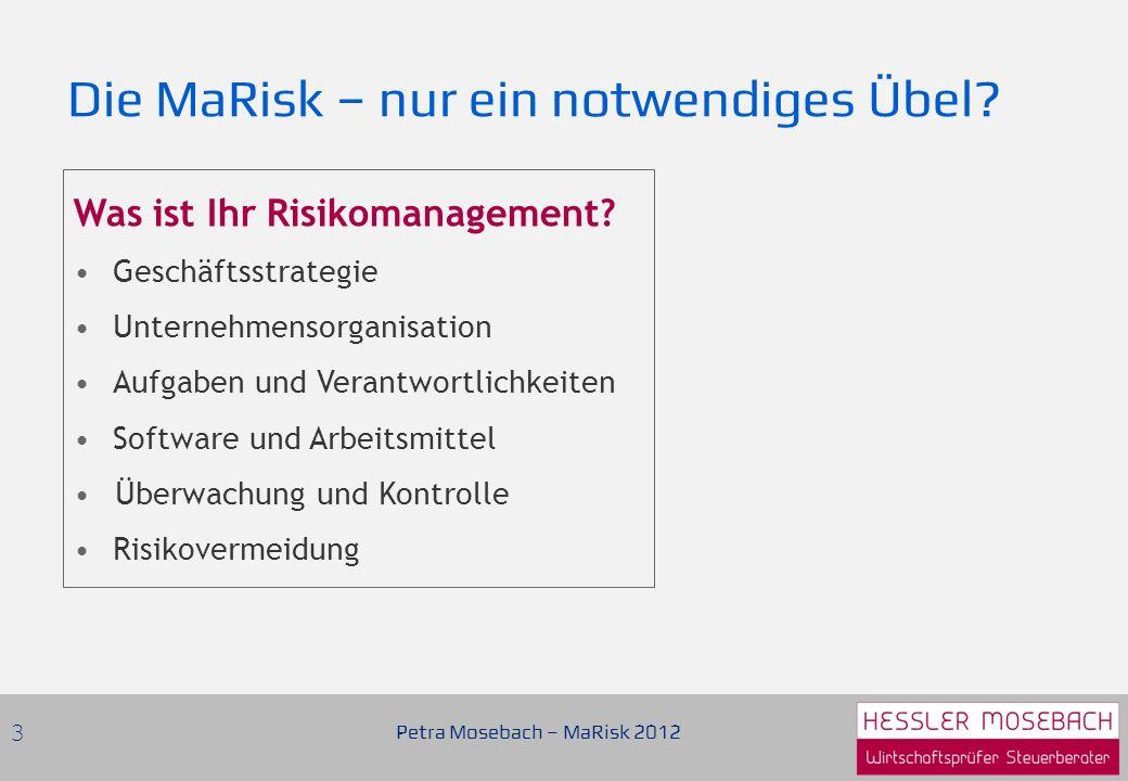 Petra Mosebach – MaRisk 2012 24 Datenschutz- beauftragter z.B.