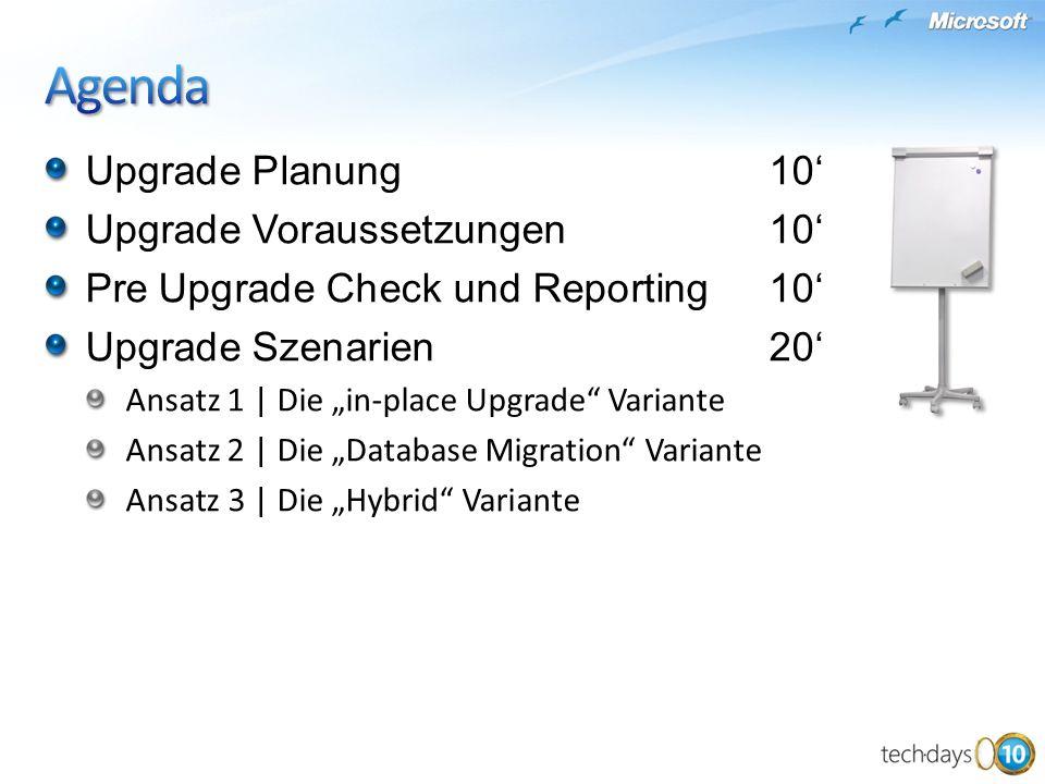 Upgrade Planung10 Upgrade Voraussetzungen 10 Pre Upgrade Check und Reporting 10 Upgrade Szenarien 20 Ansatz 1 | Die in-place Upgrade Variante Ansatz 2 | Die Database Migration Variante Ansatz 3 | Die Hybrid Variante