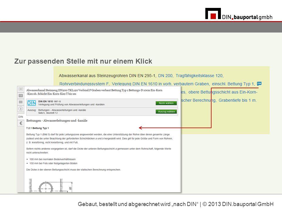 Zur passenden Stelle mit nur einem Klick Gebaut, bestellt und abgerechnet wird nach DIN | © 2013 DIN.bauportal GmbH