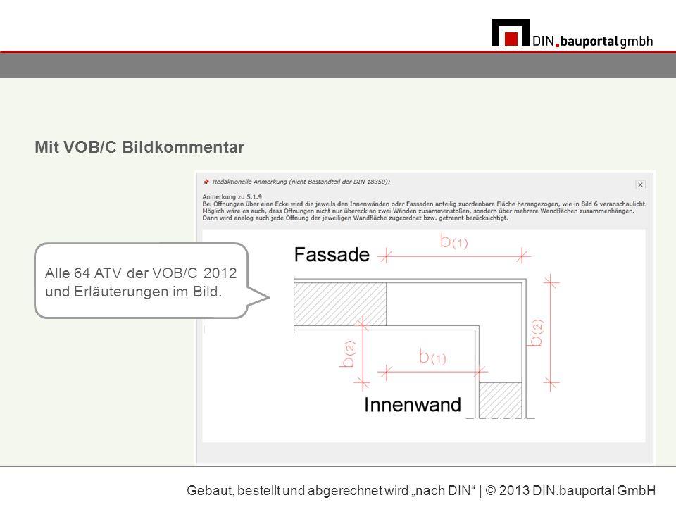 Mit VOB/C Bildkommentar Alle 64 ATV der VOB/C 2012 und Erläuterungen im Bild.