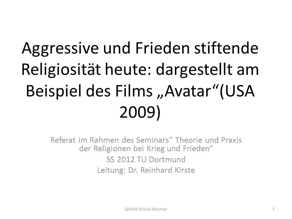 Aggressive und Frieden stiftende Religiosität heute: dargestellt am Beispiel des Films Avatar(USA 2009) Referat im Rahmen des Seminars Theorie und Pra