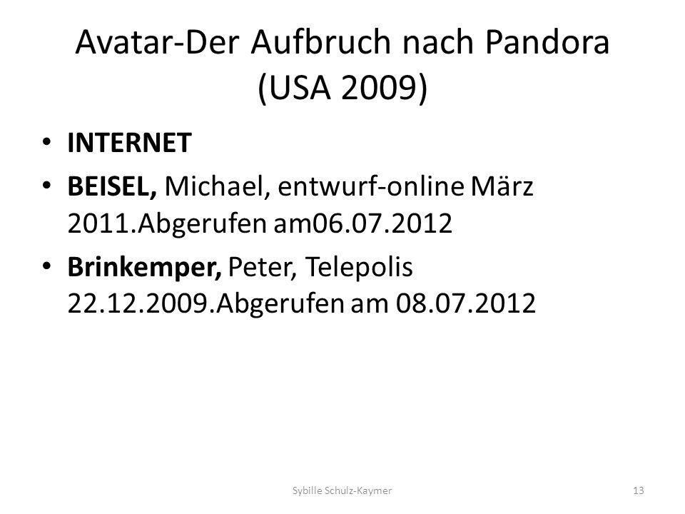 Avatar-Der Aufbruch nach Pandora (USA 2009) INTERNET BEISEL, Michael, entwurf-online März 2011.Abgerufen am06.07.2012 Brinkemper, Peter, Telepolis 22.