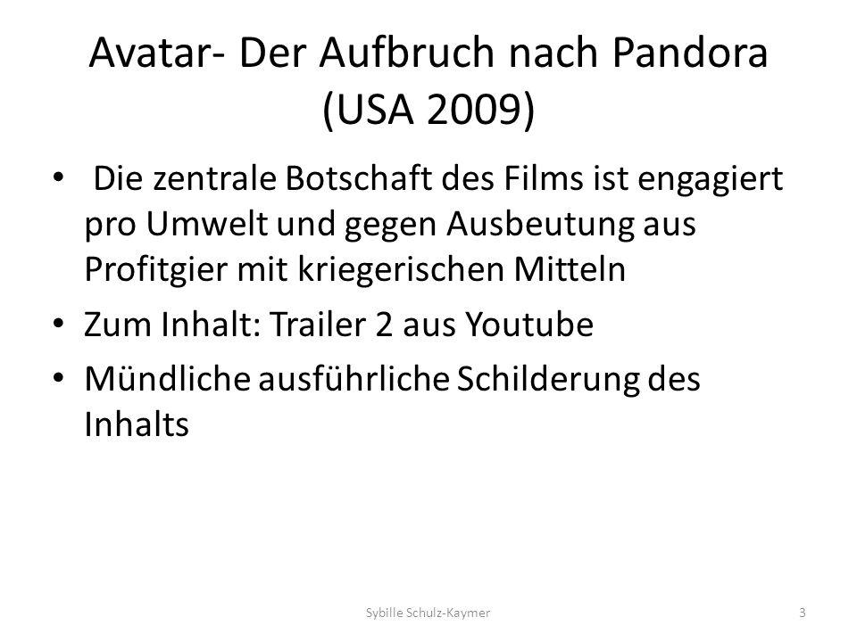 Avatar- Der Aufbruch nach Pandora (USA 2009) Die zentrale Botschaft des Films ist engagiert pro Umwelt und gegen Ausbeutung aus Profitgier mit krieger