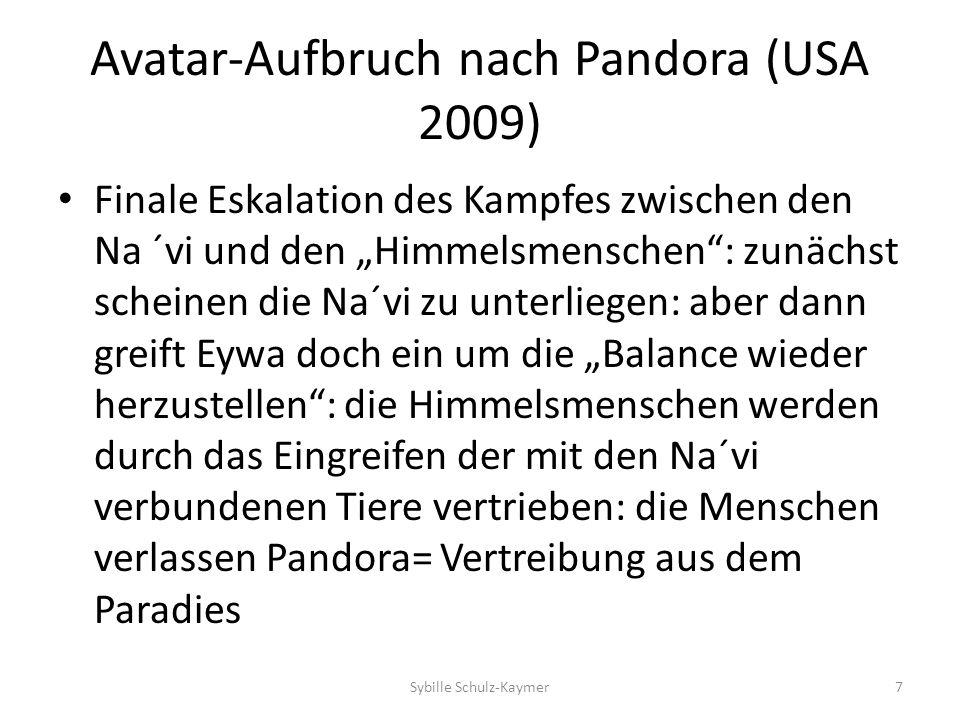 Avatar-Aufbruch nach Pandora (USA2009) Zurück bleiben die Na´vi und einige auserwählte Himmelmenschen, wie z.B.