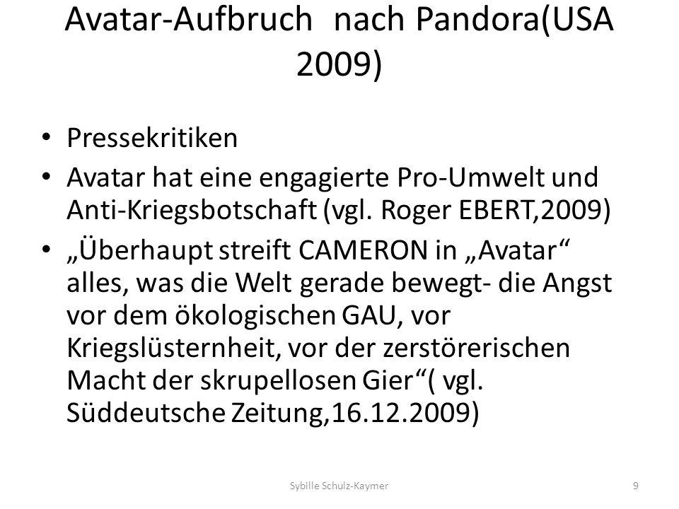 Avatar-Aufbruch nach Pandora(USA 2009) Pressekritiken Avatar hat eine engagierte Pro-Umwelt und Anti-Kriegsbotschaft (vgl. Roger EBERT,2009) Überhaupt
