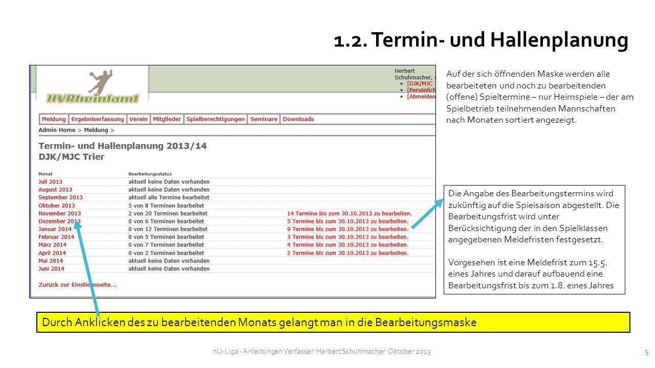 nU-Liga - Anleitungen Verfasser: Herbert Schuhmacher Oktober 2013 16 4.
