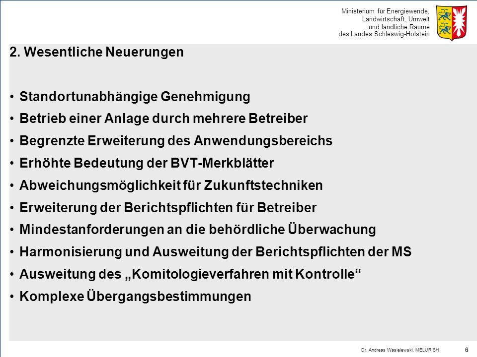 Ministerium für Energiewende, Landwirtschaft, Umwelt und ländliche Räume des Landes Schleswig-Holstein b) Überwachungsprogramm Regelmäßige Vor-Ort-Besichtigungen aufgrund einer systematischen Beurteilung der mit der Anlage verbundenen Umweltrisiken Kriterien: Mögliche/tatsächliche Auswirkungen der Anlage auf Mensch/Umwelt unter Berücksichtigung Emissionswerte/- typen, Empfindlichkeit der Umgebung und Unfallrisiko der Anlage Bisherige Einhaltung der Genehmigungsanforderungen Teilnahme am EMAS-System Risikostufen zwischen einem und drei Jahren Nach jeder Vor-Ort-Besichtigung Bericht durch Behörde Übermittlung an Betreiber (2 Monate); Zugänglichmachung der Öffentlichkeit (4 Monate) Dr.