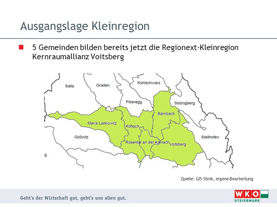 Ausgangslage Kleinregion 5 Gemeinden bilden bereits jetzt die Regionext-Kleinregion Kernraumallianz Voitsberg Quelle: GIS Stmk, eigene Bearbeitung
