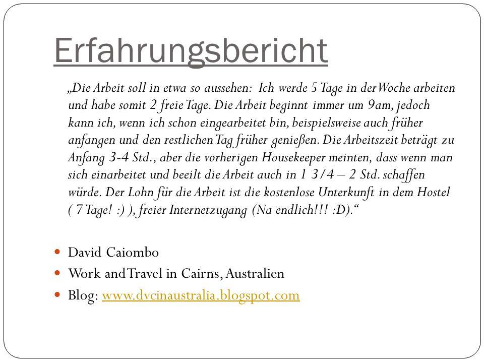 Erfahrungsbericht Die Arbeit soll in etwa so aussehen: Ich werde 5 Tage in der Woche arbeiten und habe somit 2 freie Tage.