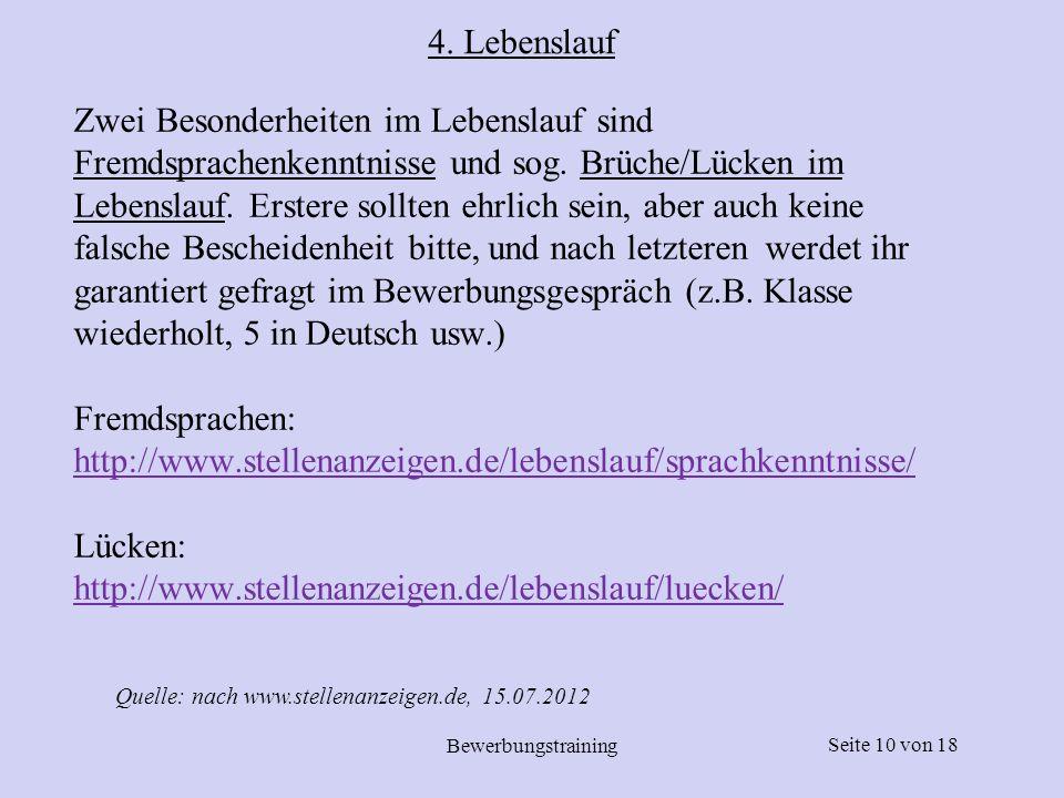 Seite 11 von 18 Bewerbungstraining Das Foto ist in Deutschland zu 72% üblich.