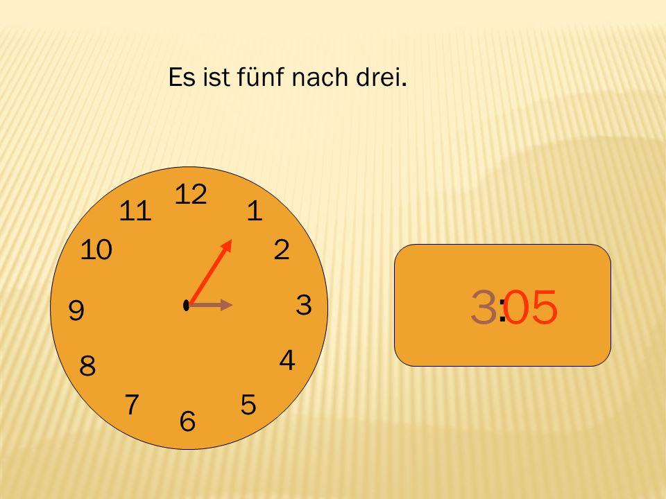 12 9 3 6 1 2 4 57 8 10 11 : 450 Es ist zehn vor fünf.