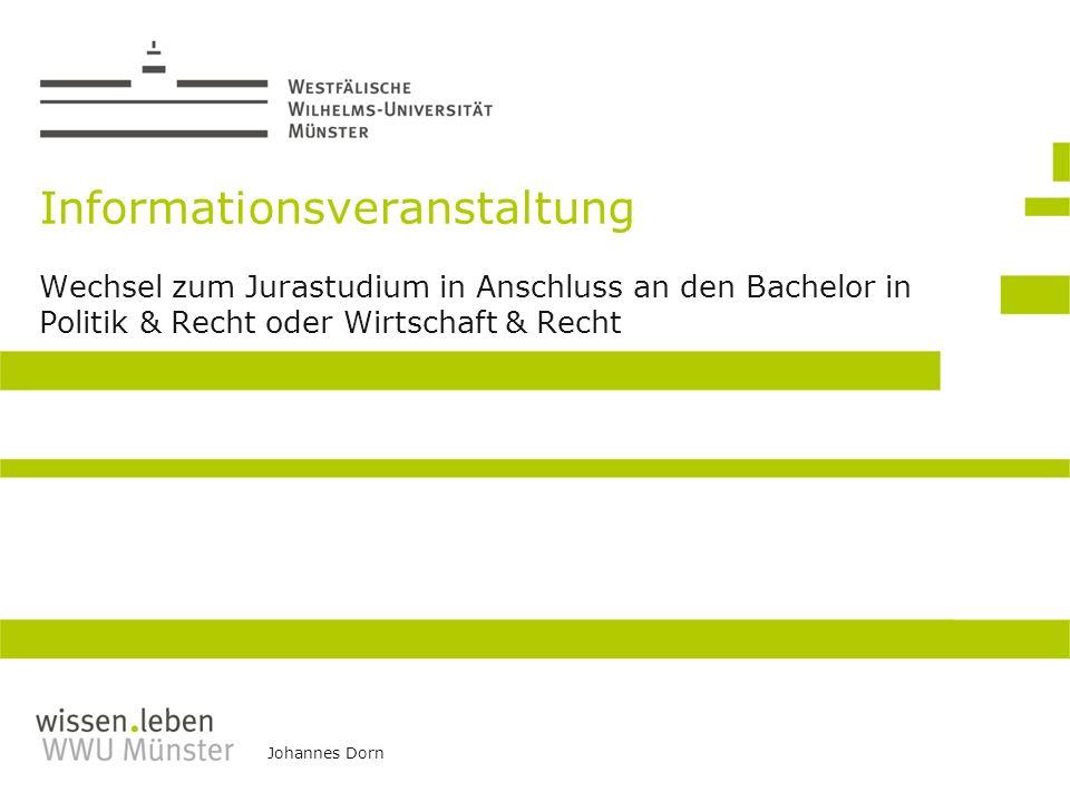 Johannes Dorn Informationsveranstaltung Wechsel zum Jurastudium in Anschluss an den Bachelor in Politik & Recht oder Wirtschaft & Recht