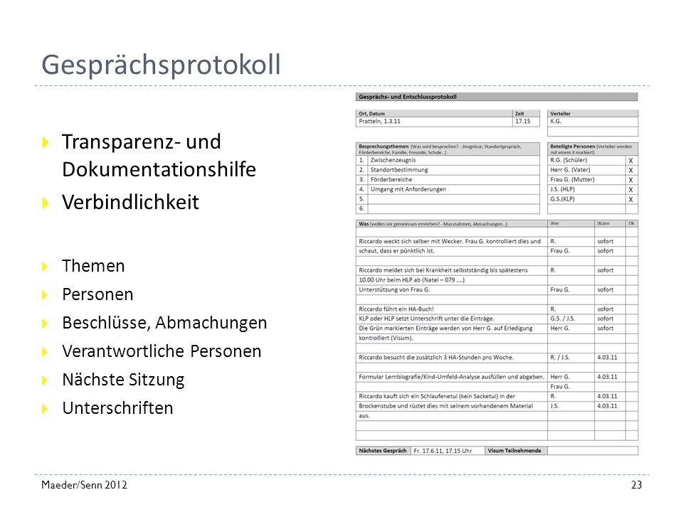 22Maeder/Senn 2012 Förderbericht Der Förderplan als Abschlussbericht Grundlage für fortlaufende Standortgespräche Fliesstext