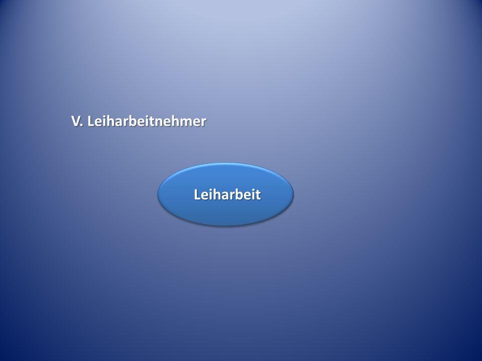 V. Leiharbeitnehmer Leiharbeit