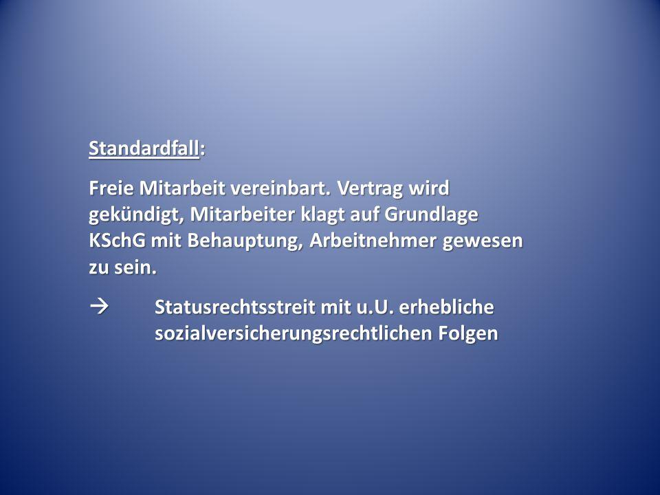 Standardfall: Freie Mitarbeit vereinbart.