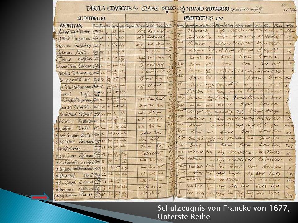 Schulzeugnis von Francke von 1677, Unterste Reihe