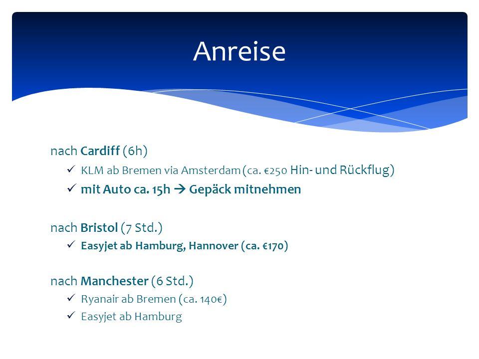nach Cardiff (6h) KLM ab Bremen via Amsterdam (ca.