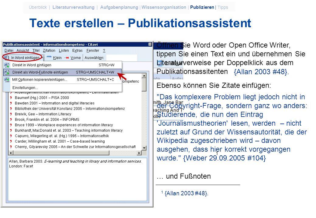 9 Überblick | Literaturverwaltung | Aufgabenplanung | Wissensorganisation | Publizieren | Tipps