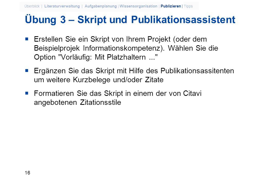 15 Überblick | Literaturverwaltung | Aufgabenplanung | Wissensorganisation | Publizieren | Tipps Word oder Open Office Writer? Textverarbeitung wählen