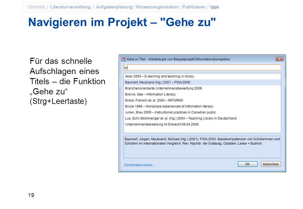 18 Überblick | Literaturverwaltung | Aufgabenplanung | Wissensorganisation | Publizieren | Tipps Import aus dem Hauptkatalog der ULB Möglich ab 29.03.