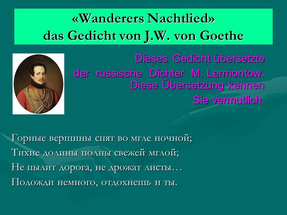 «Wanderers Nachtlied» das Gedicht von J.W.