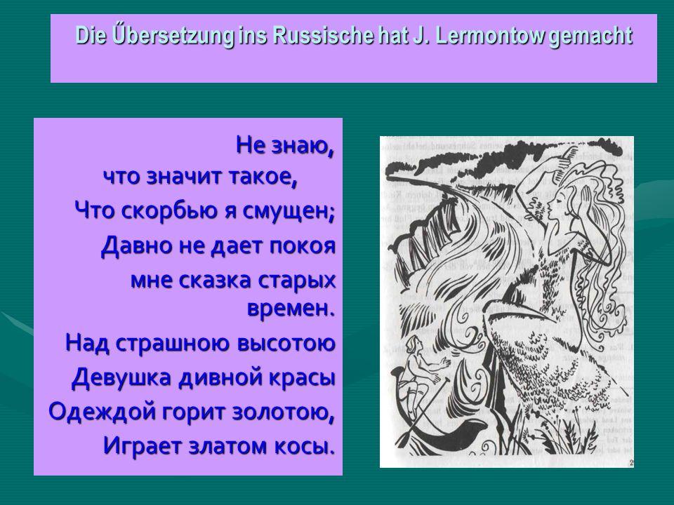 Die Űbersetzung ins Russische hat J.