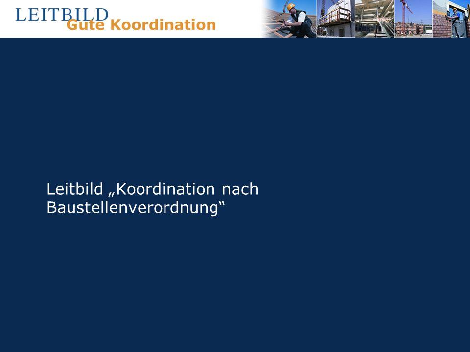 Leitbild Koordination nach Baustellenverordnung