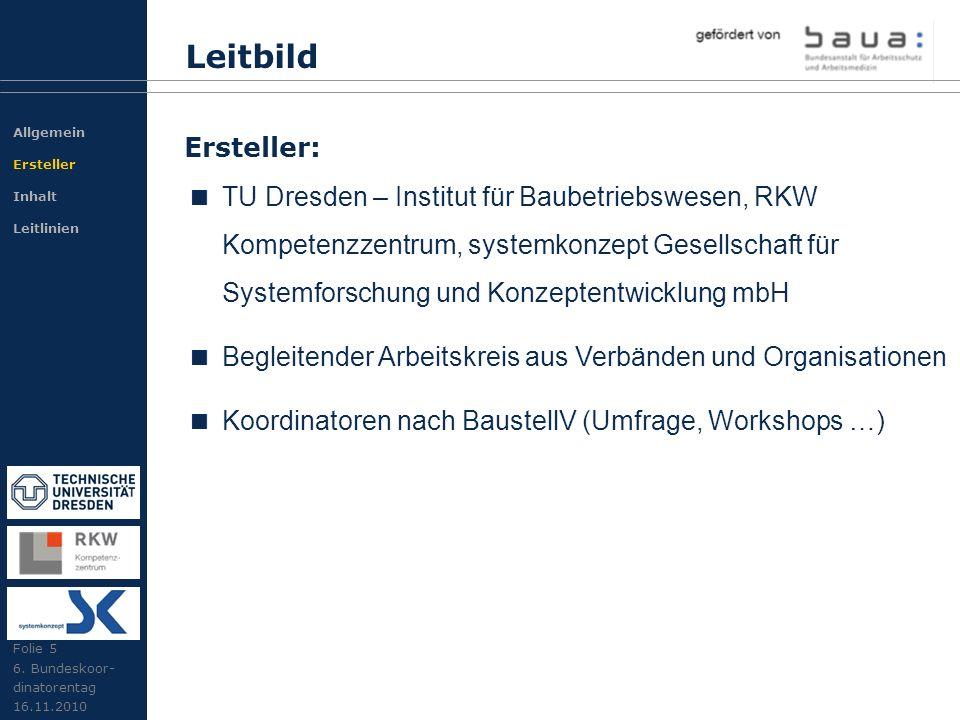 Leitbild TU Dresden – Institut für Baubetriebswesen, RKW Kompetenzzentrum, systemkonzept Gesellschaft für Systemforschung und Konzeptentwicklung mbH B