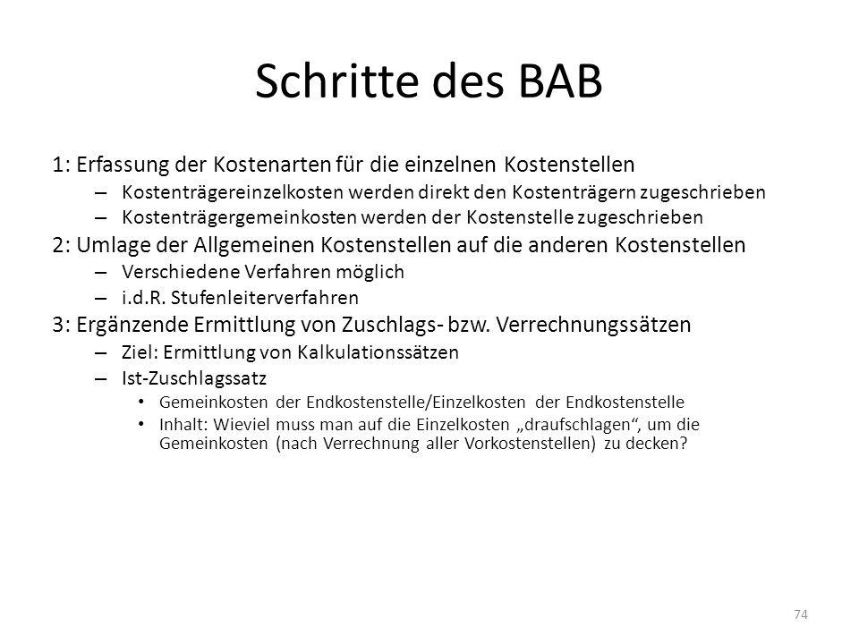 Schritte des BAB 1: Erfassung der Kostenarten für die einzelnen Kostenstellen – Kostenträgereinzelkosten werden direkt den Kostenträgern zugeschrieben
